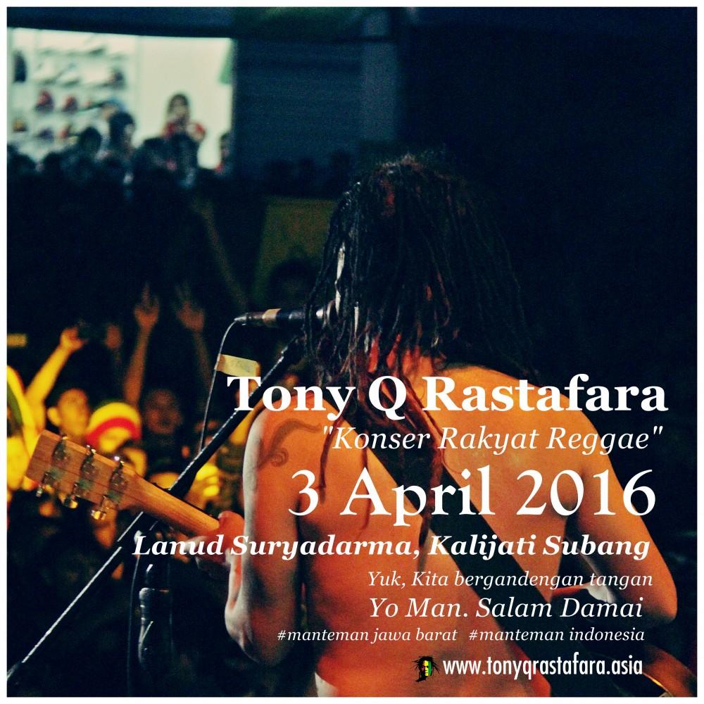 Tony Q Rastafara - Event Subang