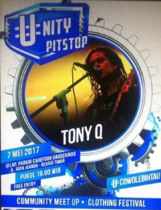 Tony Q Rastafara Unity Pit Stop Bekasi