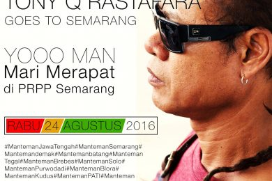 Tony Q Rastafara - Goes To Semarang
