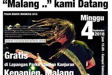 Tony Q Rastafara - Pekan Budaya Indonesia 2016 - Malang Jawa Timur - 4 September 2016